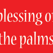 Blessing of the Palms 2018